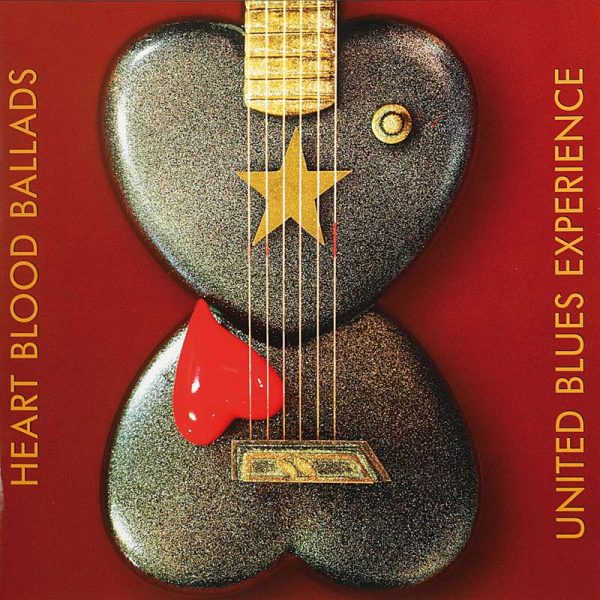 The United Blues Experience Heart Blood Ballads